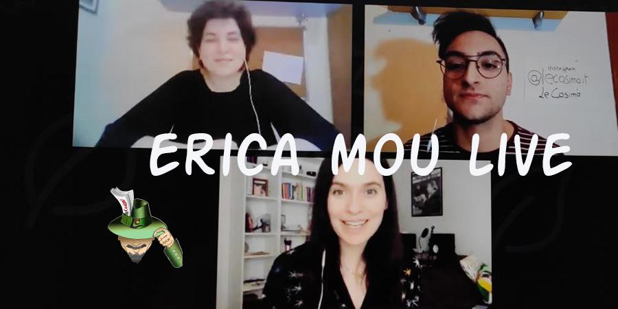 Erica Mou è Live con LeCosimò