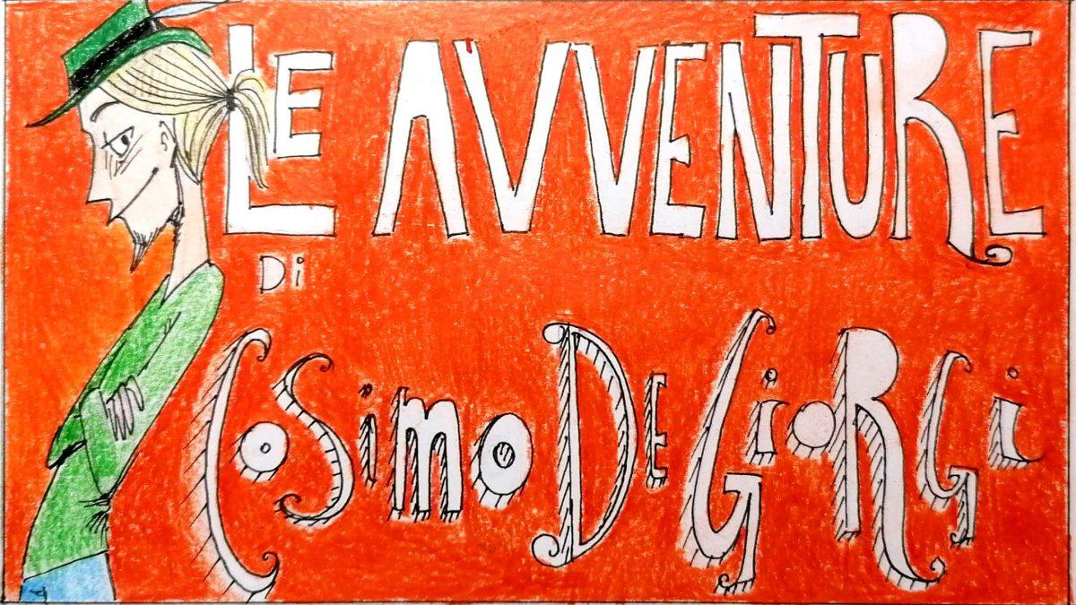 Le avventure di Cosimo De Giorgi