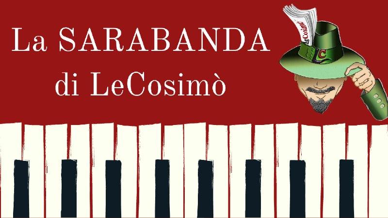 La Sarabanda di LeCosimò